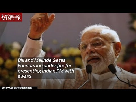 Bill and Melinda Gates Foundation under fire for presenting Indian PM with award