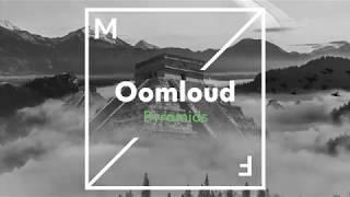Oomloud - Pyramids
