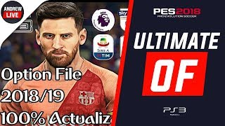 OPTION FILE FERNANDOPES ULTIMATE | PES 2018 PS3 || TEMPORADA 2019