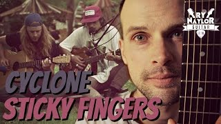Cyclone Sticky Fingers Guitar Lesson   Chords And TAB