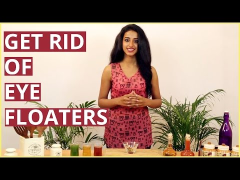 Video GET RID OF EYE FLOATERS   Natural Treatment For Floaters In The Eyes
