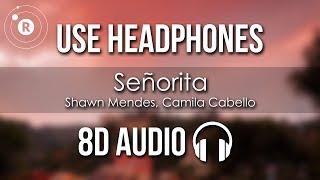 Shawn Mendes, Camila Cabello   Señorita (8D AUDIO)