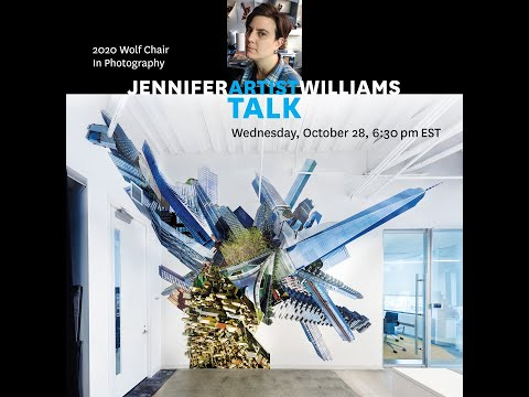 Jennifer Williams: 2020 Wolf Chair in Photography Artist Talk