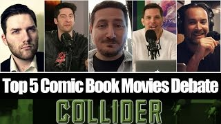 Top 5 Comic Book Movies Debate With Guest Chris Stuckmann - Collider Movie Talk