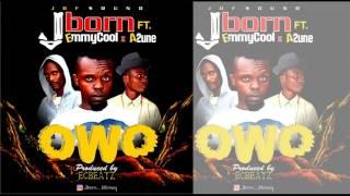 "Jborn - ""OWO"" x EmmyCool x A2une (Official Music)"