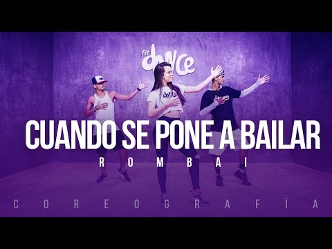 Cuando se pone a bailar - Rombai   FitDance Life (Coreografía) Dance Video