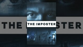 The Imposter (2012) Video