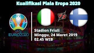Live Streaming Kualifikasi Piala Eropa 2020, Italia Vs Finlandia, Minggu 02.45 WIB