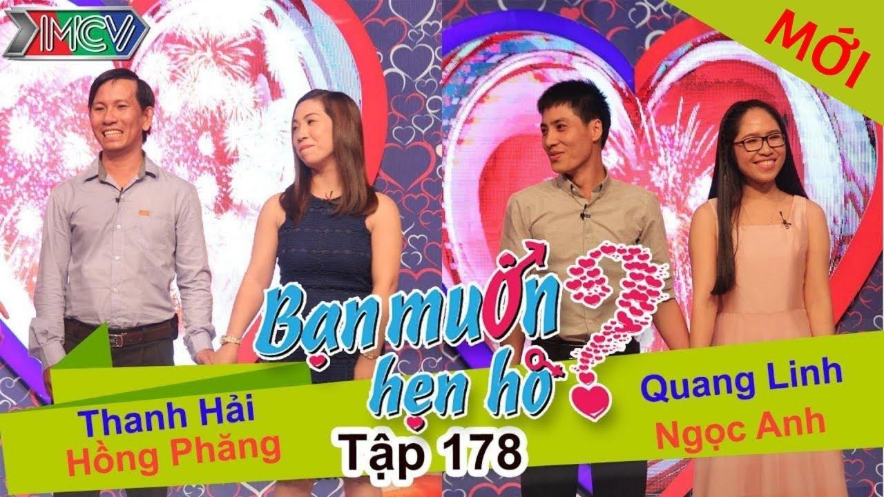 BẠN MUỐN HẸN HÒ - Tập 178 | Thanh Hải - Hồng Phăng | Quang Linh - Ngọc Anh | 20/06/2016