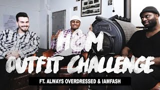 €100 H&M Outfit Challenge (ft. Always Overdressed & IAMFASH)