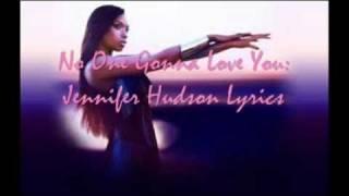 No One Gonna Love You- Jennifer Hudson Lyrics