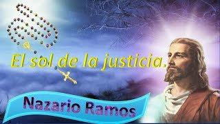 El sol de la justicia versión 2 Nazario Ramos