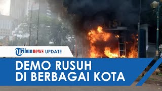 Begini Suasana Demo UU Cipta Kerja di Berbagai Kota, Malioboro Dirusak hingga Gedung DPRD Dibakar