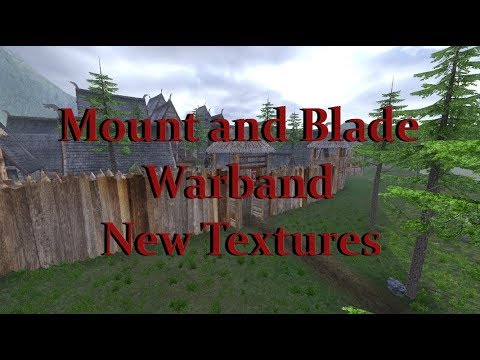 The 25 Mount And Blade Warband Best Mods In 2019 That Make It