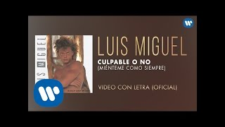 Culpable o No - Luis Miguel  (Video)
