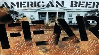 FEAR - American Beer (2000)