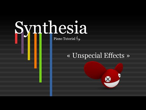 deadmau5 - Unspecial Effects (piano Synthesia)