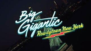 Big Gigantic   Rowdytown New York In 3D Announce