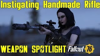 Fallout 76: Weapon Spotlights: Instigating Handmade Rifle