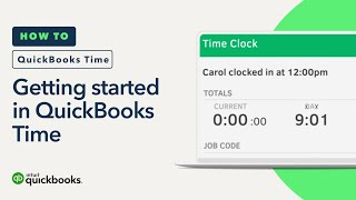 Get started in QuickBooks Time: a quick tour & what to do next