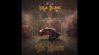 Lola Blanc - Fly Away (Official Audio)