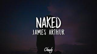 James Arthur   Naked (Lyrics  Lyric Video)