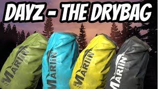 DayZ - The Drybag Is The New Barrel - DayZ 1.04 Standalone