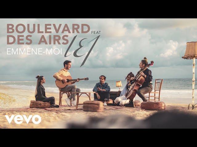 Emmène-moi (Feat. L.E.J) - BOULEVARD DES AIRS