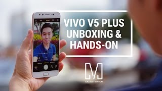 Vivo V5 Plus Unboxing & Hands-on