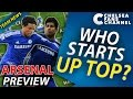 WHO STARTS UP TOP? - ARSENAL VS CHELSEA.