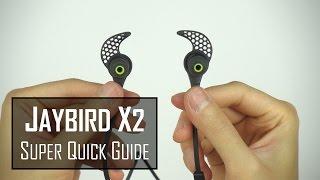 JAYBIRD X2 Super Quick Start Setup Guide