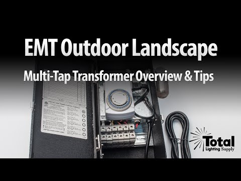EMT Outdoor Landscape Multi-Tap Transformer Overview & Tips