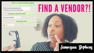HOW TO APPROACH A NEW VENDOR?!|QUESTIONS YOU CAN ASK WHOLESALE VENDORS! | Jamequa Stephens