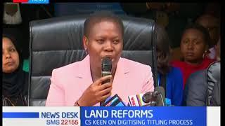 Lands CS Farida Karoney says only 30% of land titled