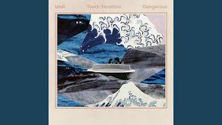 Dangerous (Touch Sensitive Remix)