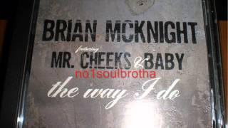 "Brian McKnight ""The Way I Do"" (Radio Edit)"