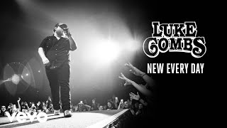 Luke Combs   New Every Day (Audio)