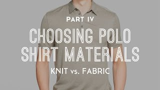 How To Choose The Best Polo Shirt Material - Part 4