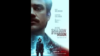 In the Shadow of the Moon 2019 hindi dubbed movie full hd