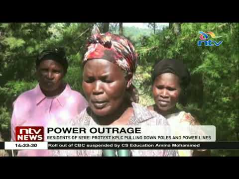 Residents of Serei protest KPLC pulling down poles and power lines