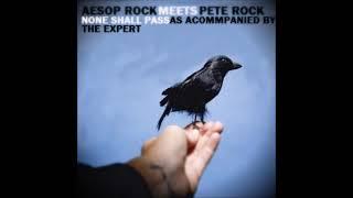 Aesop Rock + Pete Rock - None Shall Pass [The Expert Blend] (Full Album)