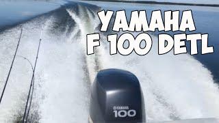 Лодочный мотор Yamaha F 100 DETL  глиссер (yamaha 100 four stroke).