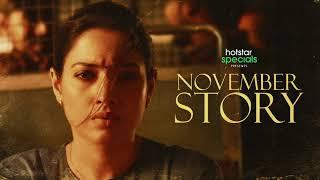 November Story Trailer