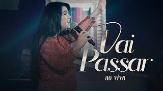 Eliane Fernandes   Vai Passar | DVD Valeu A Pena Esperar (Ao Vivo)