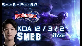 KT Smeb RYZE Vs CAMILLE Top   Patch 8.17 KR Ranked