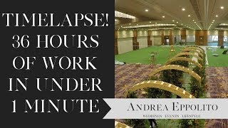 Emerald Green Wedding Production 36 Hour Time Lapse Video |  Andrea Eppolito