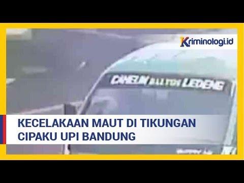 Berita Terbaru : Video Kecelakaan Maut di Tikungan Cipaku UPI Bandung