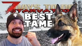 Sweet Tame | 7 Days To Die Starvation | E26