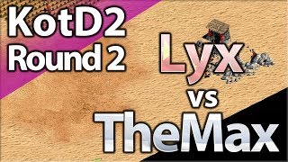 TheMax vs Lyx | King Of The Desert 2 | Round 2