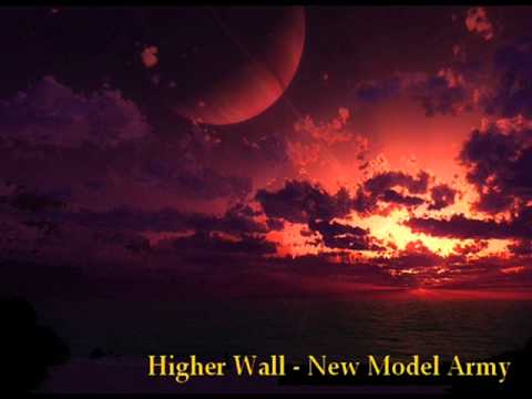 Higher Wall - New Model Army